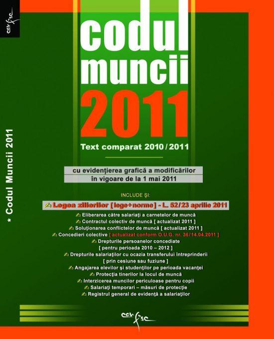Codul Muncii 2010/2011 (text comparat)