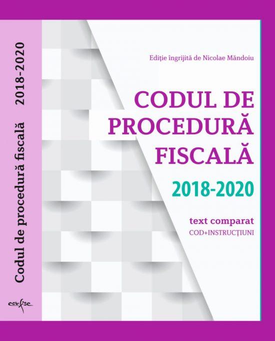 Codul de Procedura fiscala 2018 – 2020