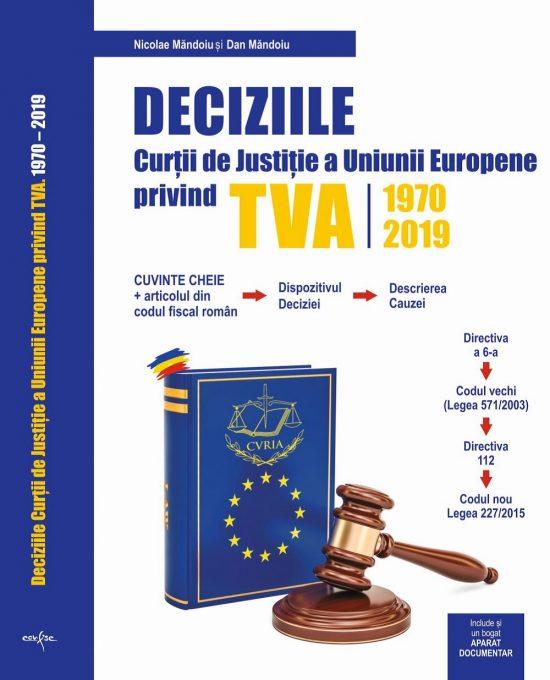 Deciziile Curtii Europene de Justitie Privind TVA 1970-2019