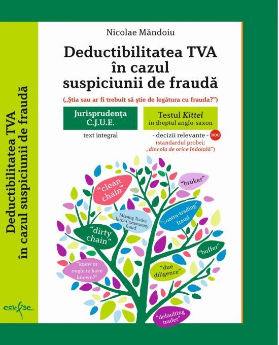 Deductibilitatea TVA în cazul suspiciunii de frauda