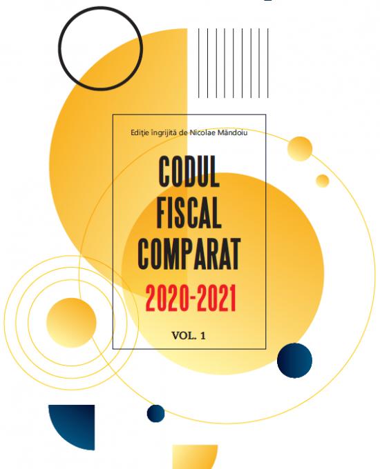Codul fiscal comparat 2020-2021 (cod+norme), 3 vol